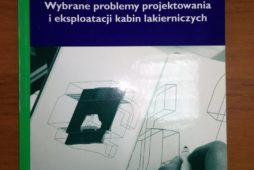"""Biblioteka lakiernika- """"Wybrane problemy projektowania i eksploatacji kabin lakierniczych"""""""