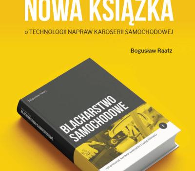 Nowa książka pt. BLACHARSTWO SAMOCHODOWE ukaże się jeszcze w tym roku!